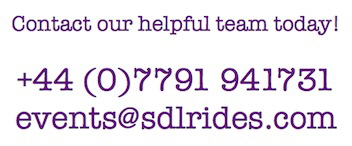 Contacts S&D Leisure Rides on 00447791941731 or events@sdlrides.com